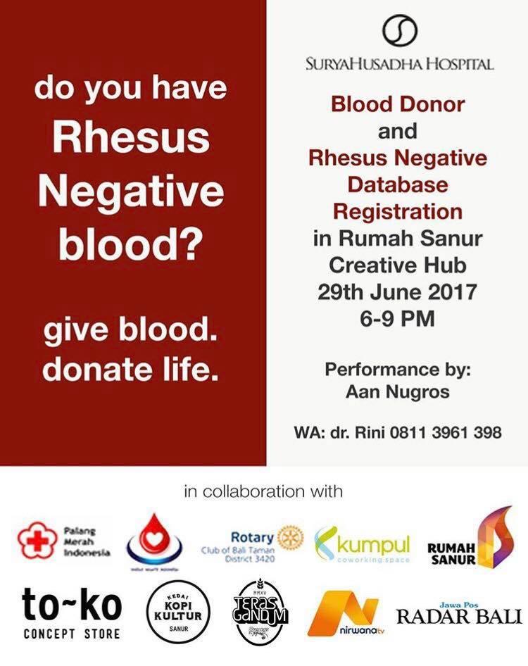 Rhesus Negative Blood - Rumah Sanur Creative Hub