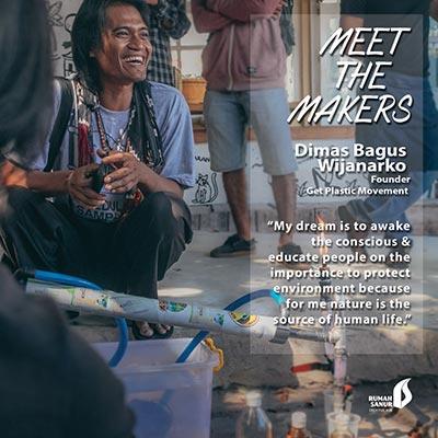 Dimas Bagus Wijanarko | Founder Of Get Plastic Movement