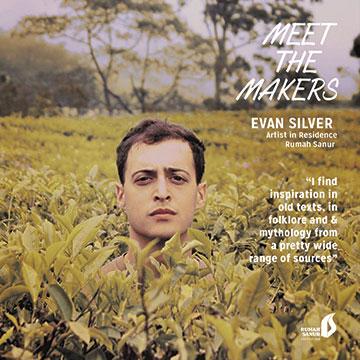 Evan Silver   Artist in Residence