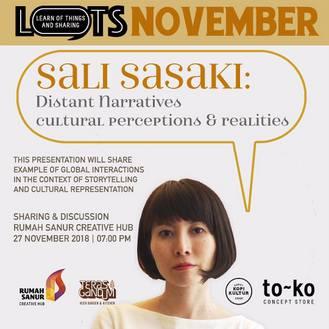 LOTS - Sali Sasaki - Distant Narratives Cultural Perception & Realities