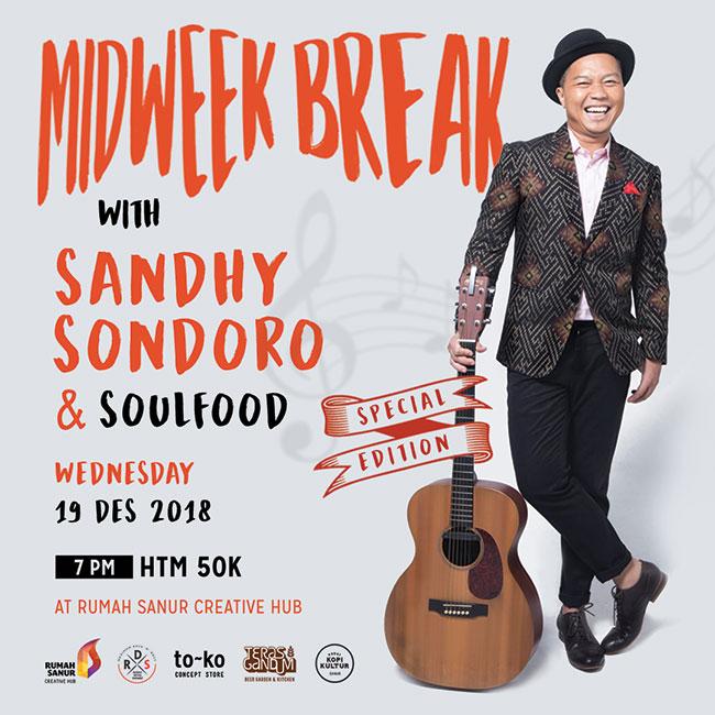 Midweek Break with Sandhy Sondoro & Soulfood