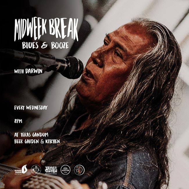 MIDWEEK BREAK — Blues & Booze