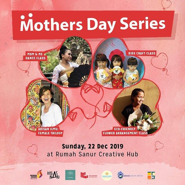 Rumah Sanur Creative Hub Celebrating Mother's Day!