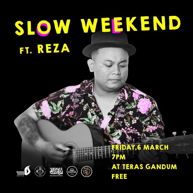 Slow Weekend ft. REZA
